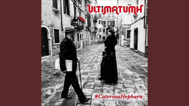 #CaterinaHepburn - Gli Ultimatumh e la Loro Musica Sociale.